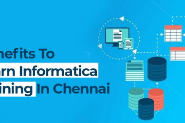 Benefits To Learn Informatica Training in Chennai