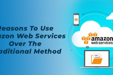 Reasons to use Amazon web services over the traditional method
