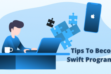 Tips To Become A Swift Programmer